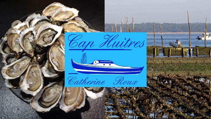 Cap Huîtres Catherine Roux
